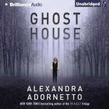 Ghost House, Alexandra Adornetto