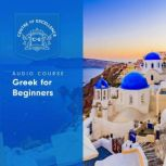 Greek for Beginners, Centre of Excellence