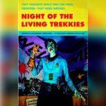 Night of the Living Trekkies, Kevin David Anderson