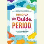 HelloFlo: The Guide, Period., Naama Bloom
