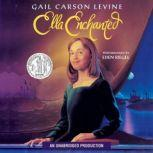 Ella Enchanted, Gail Carson Levine