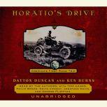 Horatio's Drive America's First Road Trip, Dayton Duncan