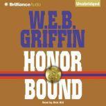 Honor Bound, W.E.B. Griffin