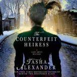 The Counterfeit Heiress A Lady Emily Mystery, Tasha Alexander