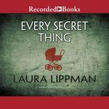 Every Secret Thing, Laura Lippman