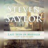 Last Seen in Massilia, Steven Saylor