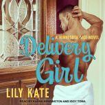 Delivery Girl, Lily Kate
