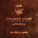 Planet of the Apes Caesar's Story, Maurice