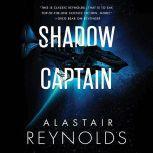 Shadow Captain, Alastair Reynolds