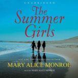 The Summer Girls, Mary Alice Monroe