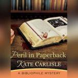 Peril in Paperback A Bibliophile Mystery, Kate Carlisle