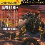 Dark Fathoms, James Axler