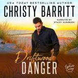 Driftwood Danger, Christy Barritt