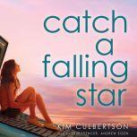 Catch a Falling Star, Kim Culbertson