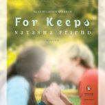 For Keeps, Natasha Friend