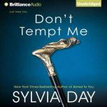 Don't Tempt Me, Sylvia Day