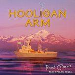 Hooligan Arm, Brent Purvis