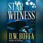 Star Witness, D. W. Buffa