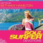 Soul Surfer Devotions, Bethany Hamilton