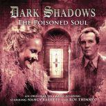 Dark Shadows - The Poisoned Soul, James Goss