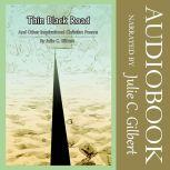 Thin Black Road And Other Inspirational Christian Poems, Julie C. Gilbert
