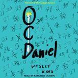 OCDaniel, Wesley King