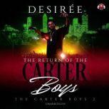 The Return of the Carter Boys, Desiree