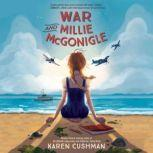 War and Millie McGonigle, Karen Cushman
