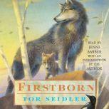 Firstborn, Tor Seidler