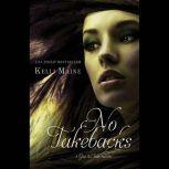 No Takebacks, Kelli Maine