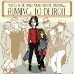 Running to Detroit, Dave Carley