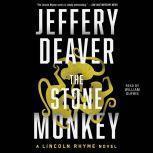 Stone Monkey A Lincoln Rhyme Novel, Jeffery Deaver