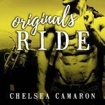 Originals Ride, Chelsea Camaron