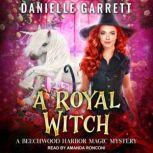 A Royal Witch, Danielle Garrett
