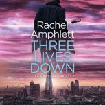 Three Lives Down A Dan Taylor spy thriller, Rachel Amphlett