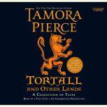 Tortall and Other Lands: A Collection of Tales, Tamora Pierce