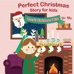 Perfect Christmas Story For Kids 3 Anna's Christmas Wish Childrens Christmas Books, Dr. MC