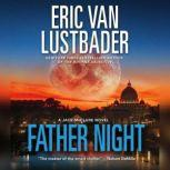 Father Night A McClure/Carson Novel, Eric Van Lustbader