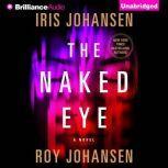 The Naked Eye, Iris Johansen