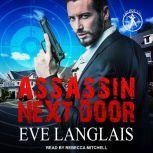 Assassin Next Door         , Eve Langlais