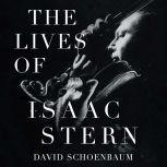 The Lives of Isaac Stern, David Schoenbaum