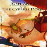 Josh Anvil and the Cypress Door, Bruce E. Arrington