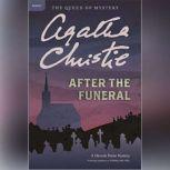 After the Funeral A Hercule Poirot Mystery, Agatha Christie