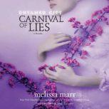 Untamed City: Carnival of Lies, Melissa Marr