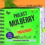 Project Mulberry, Linda Sue Park