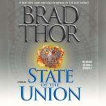 State of the Union A Thriller, Brad Thor