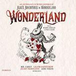 Wonderland An Anthology of Works Inspired by Alice's Adventures in Wonderland, Marie O'Regan