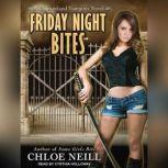 Friday Night Bites, Chloe Neill