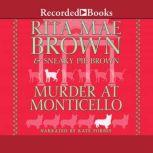 Murder at Monticello, Rita Mae Brown