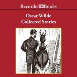 Oscar Wilde  Collected Stories, Oscar Wilde